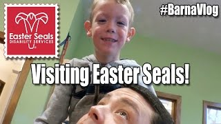 Visiting Easter Seals Child Development Center! #BarnaVlog