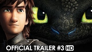 How To Train Your Dragon 2 Official Trailer #3 (2014) HD
