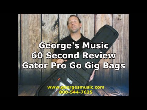 George's Music 60 Second Review Gator Pro Go Gig Bags