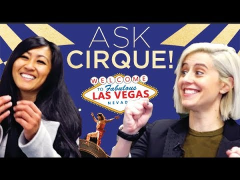 Ask Cirque in LAS VEGAS !  Episode #7 | Learn more about Cirque du Soleil shows on The Strip!