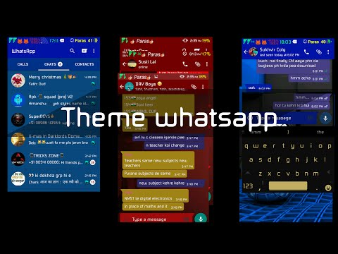 Theme Your Whatsapp Like A Pro!!