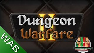 Dungeon Warfare 2 - Worthabuy?