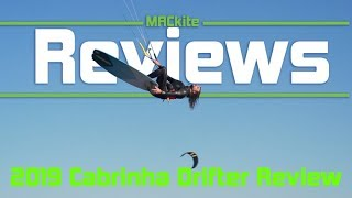 2019 Cabrinha Drifter Review