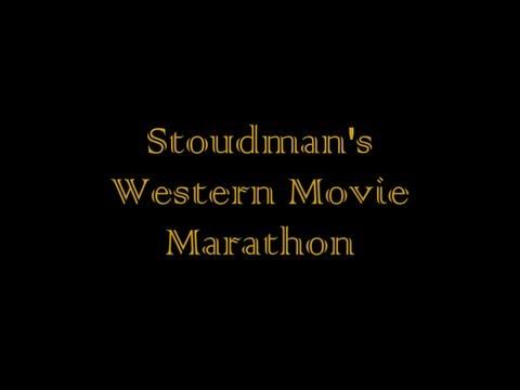 Stoudman's Western Movie Marathon