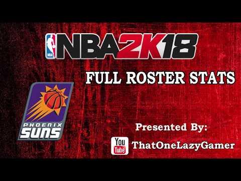 "NBA 2K18 ""Phoenix Suns"" Full Roster stats"