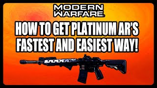 HOW TO GET PLATINUM CAMO FOR ASSAULT RIFLES! FASTEST AND EASIEST WAY! (Modern Warfare Guide)