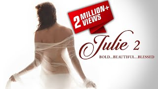 Julie 2 (जूली 2) October 6, 2017- Bollywood Full Promotion Video