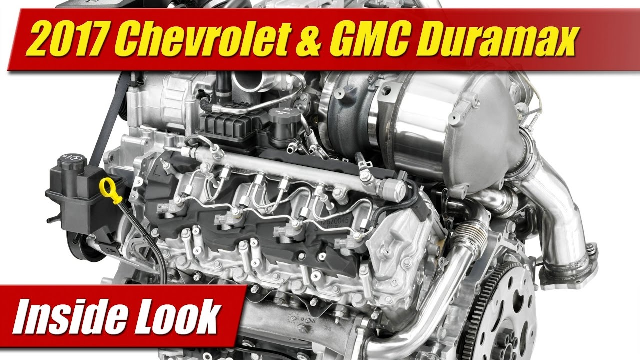 2017 Chevrolet Gmc Duramax Inside Look Youtube