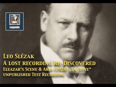 Leo Slézak: A lost recording re-discovered 1928 (HD)