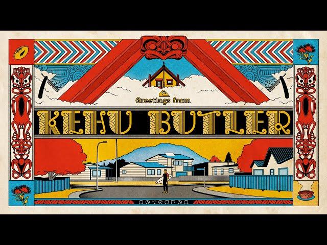 GREETINGS FROM KEHU BUTLER || AOTEAROA, NEW ZEALAND