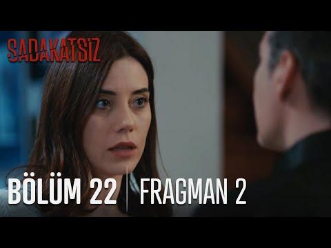Sadakatsiz 22. Bölüm 2. Fragmanı
