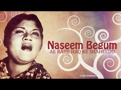 Ae Rahe Haq Ke Shaheedon | Madar-e-Watan | Naseem Begum Songs