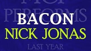 Bacon - Nick Jonas [cover by Molotov Cocktail Piano]