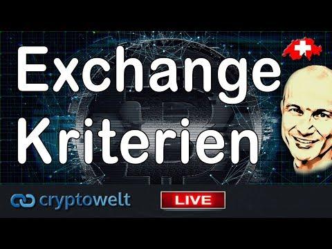 Exchange Kriterien / News Bitcoin - Blockchain Und Co.