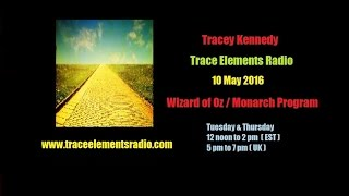 Tracey Kennedy - Wizard of Oz/Monarch Program - 10 May 2016