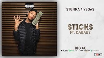 Stunna 4 Vegas - Sticks Ft. DaBaby (BIG 4x)