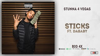 Watch Stunna 4 Vegas Sticks feat DaBaby video