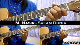 [3.65 MB] M. Nasir - Salam Dunia (Instrumental/Full Acoustic/Guitar Cover)