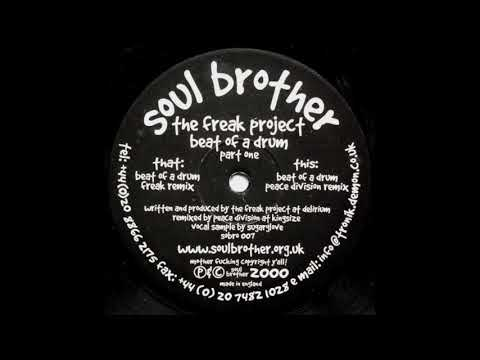 The Freak Project - Beat Of A Drum (Peace Division Remix)