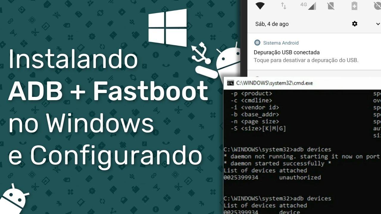 Instalando o ADB + Fastboot no Windows e Configurando