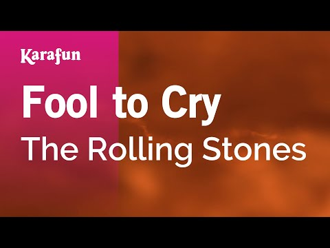 Karaoke Fool To Cry - The Rolling Stones *