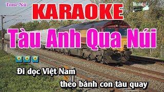 Tàu Anh Qua Núi || Karaoke Tone Nữ - Nhạc Sống Thanh Ngân
