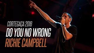 Richie Campbell - Do You No Wrong AO VIVO @ Cortegaça Em Festa 2016