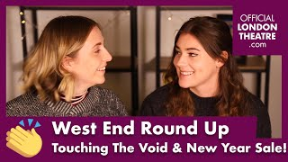 Touching The Void Interviews | West End Round Up Ep. 21