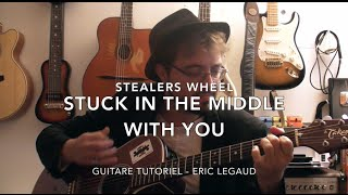 Stuck in the middle with you (Stealers Wheel) - Guitare tuto + TABS