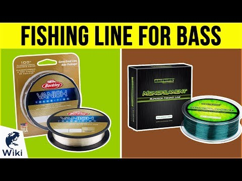 10 Best Fishing Line For Bass 2019