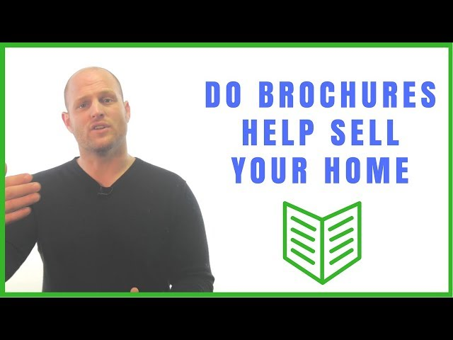 Do Brochures Help Sell Your Home