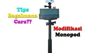 How To Modification Monopod Action Cam ???