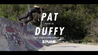 PAT DUFFY - TEASER #4 - PLAN B FULL LENGTH VIDEO COMING