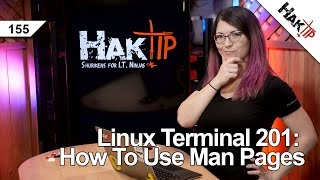 Linux Terminal 201: How To Use Man Pages - HakTip  155