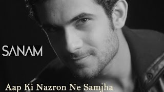 Video Aap Ki Nazron Ne Samjha | Sanam download MP3, 3GP, MP4, WEBM, AVI, FLV Desember 2017
