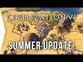 Civilization VI ► Summer 2017 Update! - [Civ 6 Overview & Analysis]