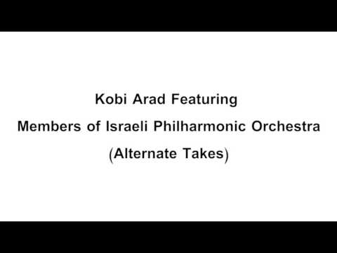 Kobi Arad Feat. Members of the Israeli Philharmonic Orchestra - 'Levant'