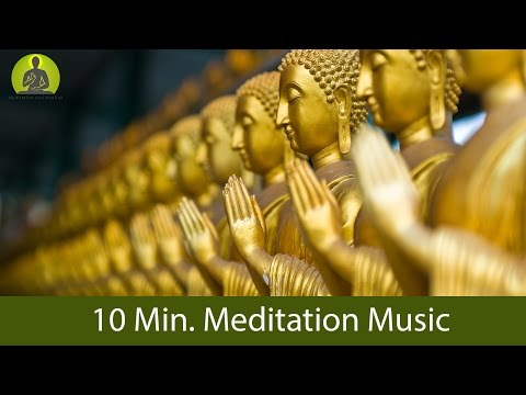 10 MinMeditation Music for Positive Energy  GUARANTEED Find Inner Peace within 10 Min