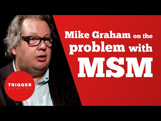 Mike Graham on the Problem With Mainstream Media