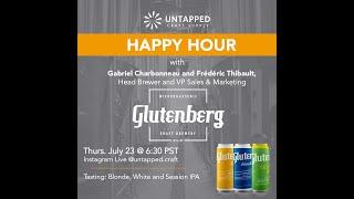 UnTapped Happy Hour #5: Gabriel C., Head Brewer at Glutenberg