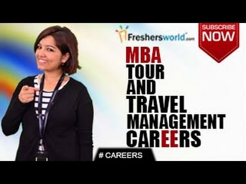 CAREERS IN TOUR & TRAVEL MANAGEMENT – BA,MBA,Tour Operators,