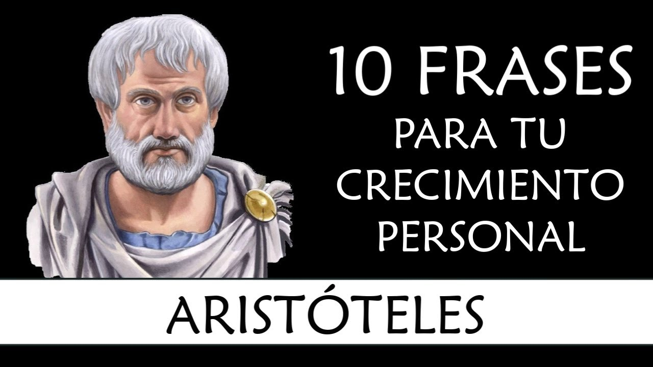10 Frases de Aristóteles IMPRESCINDIBLES en tu Crecimiento Personal