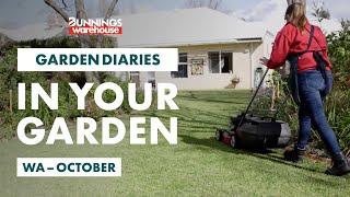 Gardening in October | Western Australia | Bunnings Garden Diary