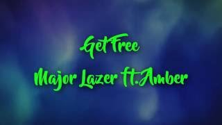 Major Lazer ft Amber - Get Free ( &#39&#39 Video Lyrics &#39&#39 ) ( Preview )