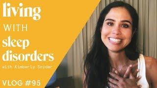 Living with Sleep Disorders [VLOG #95]