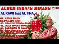 FULL ALBUM INDANG MINANG 2018 | ALKAWI feat ALFINA