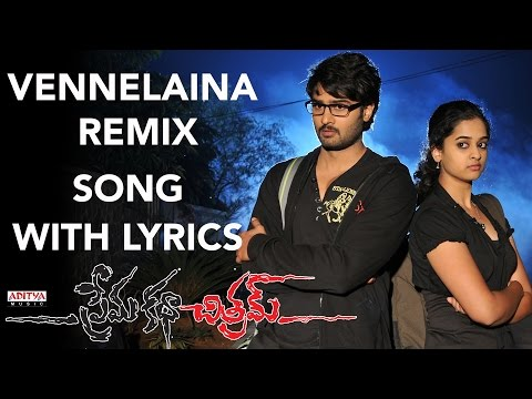 Prema Katha Chitram Full Songs With Lyrics - Vennelaina Remix Song - Sudheer babu, Nanditha Raj