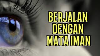 Download Video Berjalan Dengan Mata Iman, Bukan Mata Jasmani - Renungan Malam MP3 3GP MP4