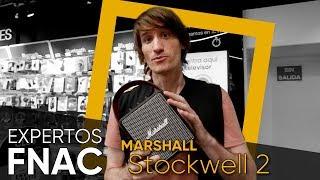 Experto Fnac Tech – Altavoz Marshall Stockwell 2