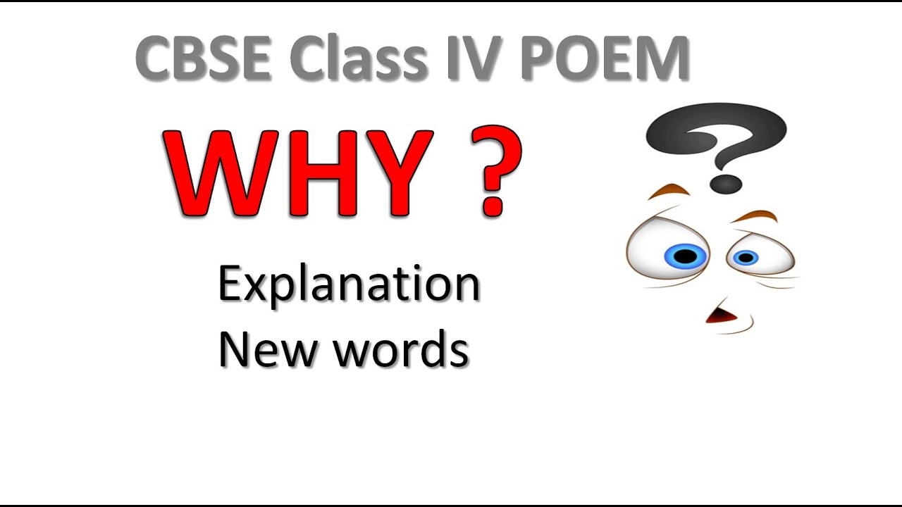 CBSE Class IV poems | Explanation of Poem